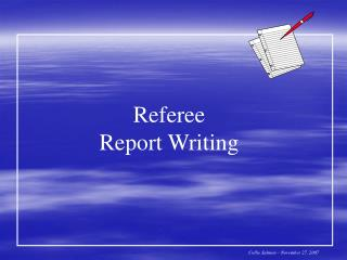 Referee  Report Writing
