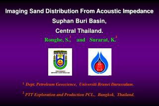 Imaging Sand Distribution From Acoustic Impedance  Suphan Buri Basin,  Central Thailand.