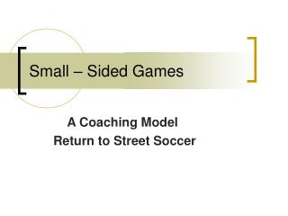 Small – Sided Games