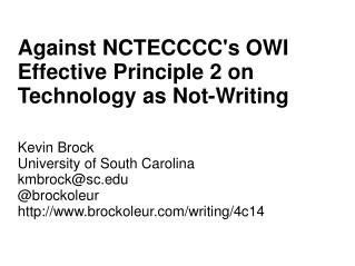 Against NCTECCCC's OWI Effective Principle 2 on Technology as Not-Writing