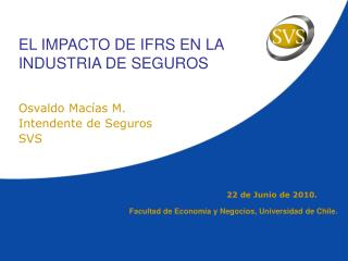 EL IMPACTO DE IFRS EN LA INDUSTRIA DE SEGUROS