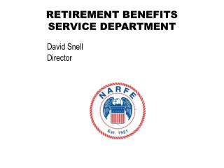 RETIREMENT BENEFITS SERVICE DEPARTMENT