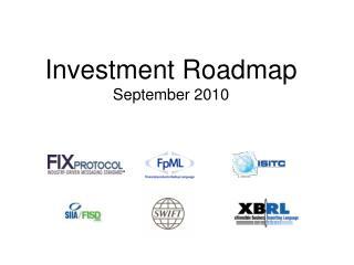 Investment Roadmap September 2010