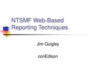 NTSMF Web-Based Reporting Techniques