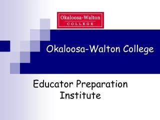 Okaloosa-Walton College