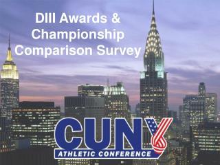 DIII Awards & Championship Comparison Survey