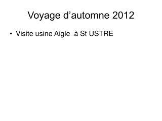 Voyage d'automne 2012