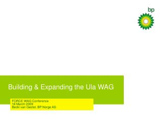 Building & Expanding the Ula WAG