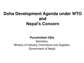 Doha Development Agenda under WTO  and  Nepal s Concern