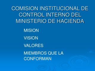 COMISION INSTITUCIONAL DE CONTROL INTERNO DEL MINISTERIO DE HACIENDA