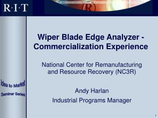 Wiper Blade Edge Analyzer - Commercialization Experience