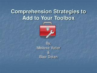 Comprehension Strategies to Add to Your Toolbox