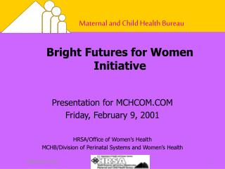 Bright Futures for Women Initiative