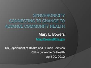 SYNChronicity Connecting to Change To Advance Community Health