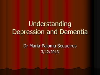 Understanding Depression and Dementia
