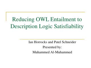 Reducing OWL Entailment to Description Logic Satisfiability