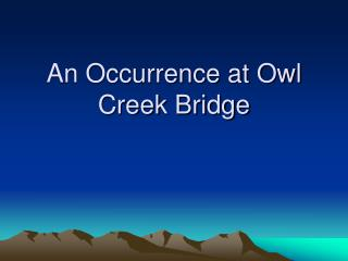 changing points of view in an occurrence at owl creek bridge by ambrose bierce What is kobo super points  ambrose bierce $398  amy foster joseph conrad  an occurrence at owl creek bridge and other stories ambrose bierce.