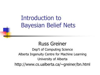 Introduction to Bayesian Belief Nets