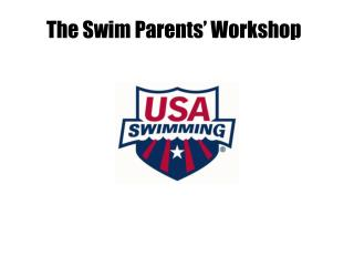 The Swim Parents  Workshop