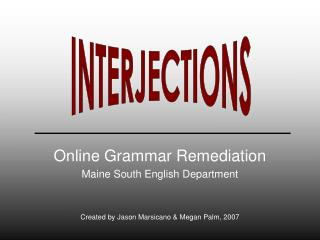 Online Grammar Remediation Maine South English Department