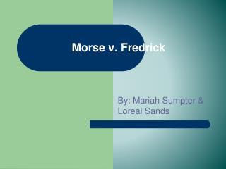 Morse v. Fredrick