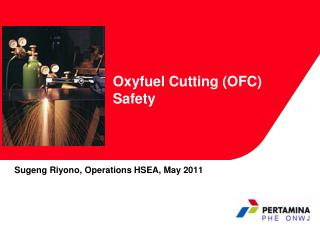 Oxyfuel Cutting (OFC) Safety