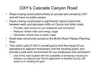 OXY�s Cascade Canyon Road