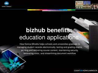 bizhub benefits: education applications