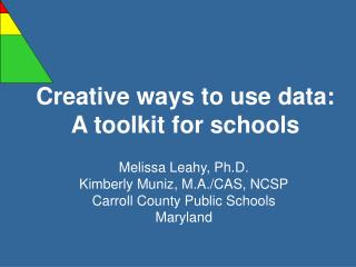 Creative ways to use data:  A toolkit for schools