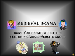 Medieval Drama:
