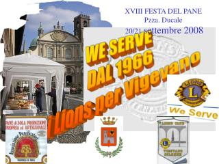 WE SERVE  DAL 1966 i Lions per Vigevano