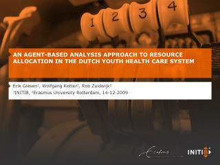 AN AGENT-BASED ANALYSIS APPROACH TO RESOURCE ALLOCATION IN THE DUTCH YOUTH HEALTH CARE SYSTEM