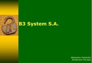 B3 System S.A.
