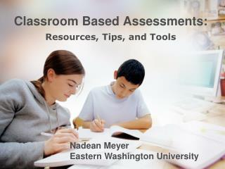 Classroom Based Assessments: