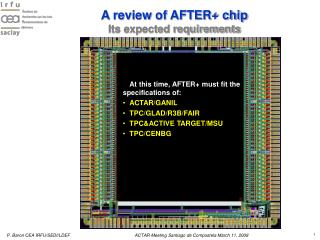 A review of AFTER+ chip Its expected requirements