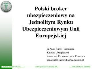 Polski broker ubezpieczeniowy na Jednolitym Rynku Ubezpieczeniowym Unii Europejskiej