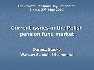Current issues in the Polish pension fund market