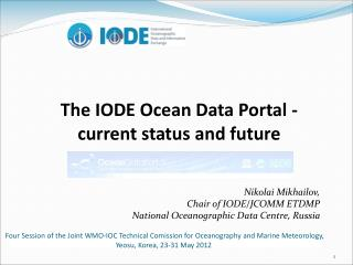 The IODE Ocean Data Portal - current status and future