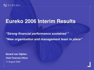 "Eureko 2006 Interim Results ""Strong financial performance sustained """
