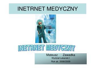 INETRNET MEDYCZNY