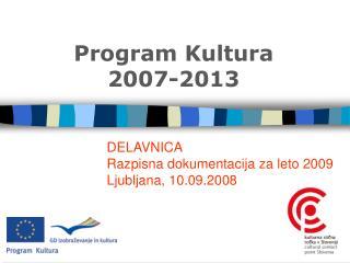 Program  K ultura  2007-2013