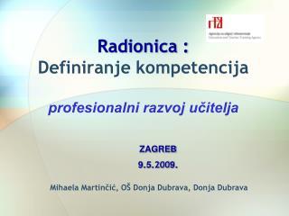Radionica :  Definiranje kompetencija profesionalni razvoj učitelja