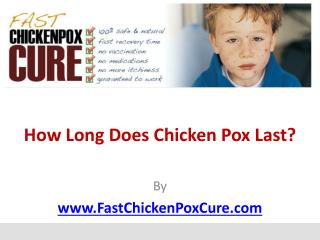 How Long Does Chicken Pox Last