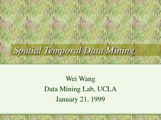 Spatial Temporal Data Mining