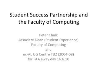Student Success Partnership and the Faculty of Computing