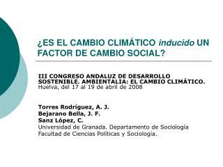 ¿ES EL CAMBIO CLIMÁTICO  inducido  UN FACTOR DE CAMBIO SOCIAL?