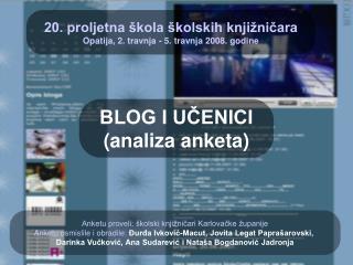 20. proljetna škola školskih knjižničara Opatija, 2. travnja - 5. travnja 2008. godine