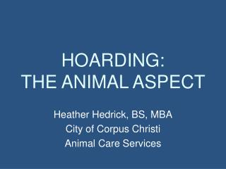 HOARDING:  THE ANIMAL ASPECT