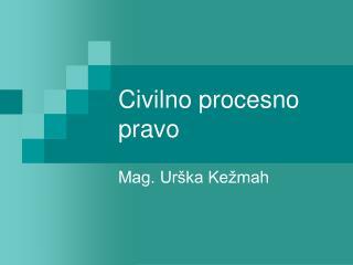 Civilno procesno pravo