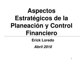 Aspectos Estratégicos de la Planeación y Control Financiero